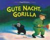 Goodnight, Gorilla - Peggy Rathmann