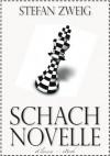 Stefan Zweig: Schachnovelle - Stefan Zweig, eClassica