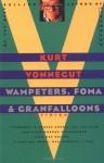 Wampeters, Foma & Granfalloons - Kurt Vonnegut