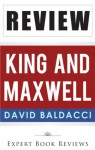 King And Maxwell (King & Maxwell): by David Baldacci -- Review - Expert Book Reviews