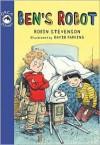 Ben's Robot - Robin Stevenson, David Parkins