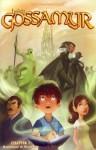 Finding Gossamyr, Chapter #1 - David A. Rodriguez, Sarah Ellerton