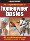 Homeowner Basics (Black & Decker Complete Photo Guide) - Jodie Carter, Matthew Palmer, Steve Wilson, Jerri Farris, David Griffin