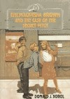 Encyclopedia Brown and the Case of the Secret Pitch - Donald J. Sobol