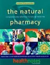 The Natural Pharmacy: Complete Home Reference to Natural Medicine - Schuyler W. Lininger Jr., Alan Gaby, Donald J. Brown, Jonathan Wright