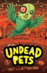 Flight of the Battered Budgie (Undead Pets) - Sam Hay, Simon Cooper