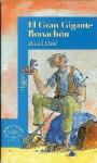 El Gran Gigante Bonachón - Quentin Blake, Roald Dahl, Herminia Dauer