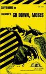 Cliffsnotes Go Down Moses - James Lamar Roberts, William Faulkner