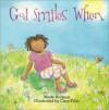 God Smiles When - Wade Hudson, Cary Pillo