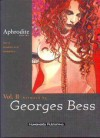 Aphrodite: Book Two - Pierre Louÿs, Georges Bess