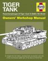 Tiger Tank Manual: Panzerkampfwagen VI Tiger 1 Ausf.E (SdKfz 181) Model - David Fletcher
