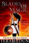 Blades of Magic - Terah Edun