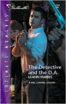 The Detective and the D.A. (Silhouette Intimate Moments, #1152) - Leann Harris