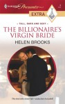 The Billionaire's Virgin Bride: Tall, Dark and Sexy - Helen Brooks