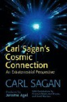 Cosmic Connection: An Extraterrestrial Perspective - Carl Sagan, Jerome Agel, Ann Druyan, Freeman John Dyson, David Morrison