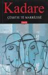 Ceshtje Te Marrezise - Ismail Kadaré