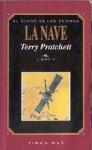 La Nave (El Éxodo de Los Gnomos, #3) - Terry Pratchett