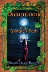 Dreamwork For The Initiate's Path - Shauna Aura Knight