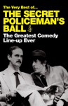 The Very Best of . . . The Secret Policeman's Ball: The Greatest Comedy Line-up Ever - Amnesty International