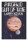 A World Out of Time: A Novel - Larry Niven