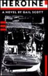 Heroine -OS - Gail Scott