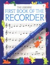 The Usborne First Book Of The Recorder - Philip Hawthorn