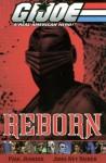 G.I. Joe - Reborn Volume 1 - Robert D. Myrick, John Ney Rieber
