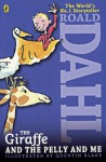 The Giraffe, The Pelly And Me (Turtleback School & Library Binding Edition) - Quentin Blake, Roald Dahl