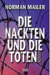 Die Nackten Und Die Toten - Norman Mailer