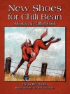 New Shoes for Chili Bean: Adventures of a Little Red Mule - Kathy Smith