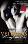 Veterans, Vol. 1: Through the Fire - Liz Andrews, Rachel Bo