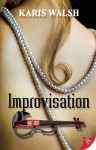 Improvisation - Karis Walsh