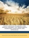 The Prolegomena (Critical Philosophy for English Readers) - Immanuel Kant, John Henry Bernard, John Pentland Mahaffy