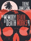 The Memory of Death - Trent Jamieson