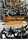 A Puerto Rican in New York, and Other Sketches (New World Paperbacks) - Jesus Colon