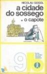 A Cidade do Sossego / O Capote - Nikolai Gogol, Ana Féria, A. Nogueira Santos, N.N.