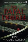 The Papal Decree - Luis Miguel Rocha