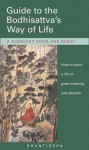 Guide to the Bodhisattva's Way of Life: A Buddhist Poem for Today - Śāntideva, Kelsang Gyatso, Neil Elliott