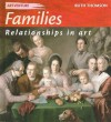 Families: Relationships in Art - Ruth Thomson