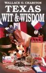Texas Wit & Wisdom - Wallace O. Chariton
