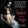 The Vampire and the Virgin (Audio) - Kerrelyn Sparks, Thérèse Plummer