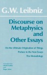 Discourse on Metaphysics & Other Essays - Gottfried Wilhelm Leibniz, Roger Ariew, Daniel Garber