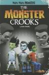 The Monster Crooks - Sean O'Reilly, Studio Arcana