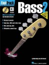 FastTrack Bass Method - Book 2 (Fast Track Music Instruction) - Blake Neely, Jeff Schroedl
