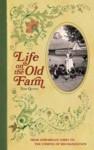 Life on the Old Farm - Tom Quinn
