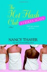 The Hot Flash Club Strikes Again - Nancy Thayer
