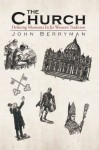 The Church: Defining Moments In Its Western Tradition - John Berryman