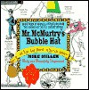 Mr. McMurtry's Bubble Hat - Mike Miller