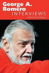 George A. Romero: Interviews - Tony Williams