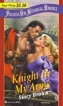 Knight in My Arms - Stacy Brown